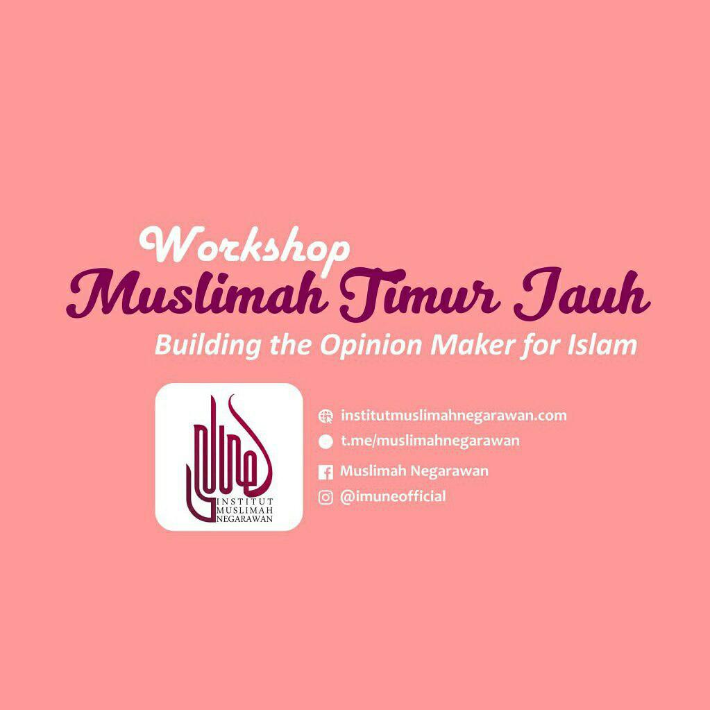Workshop Muslimah Timur Jauh