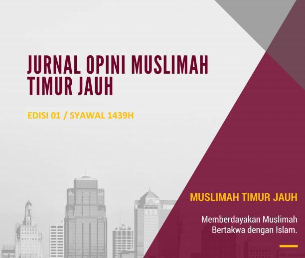 Jurnal Muslimah Timur Jauh Edisi 01