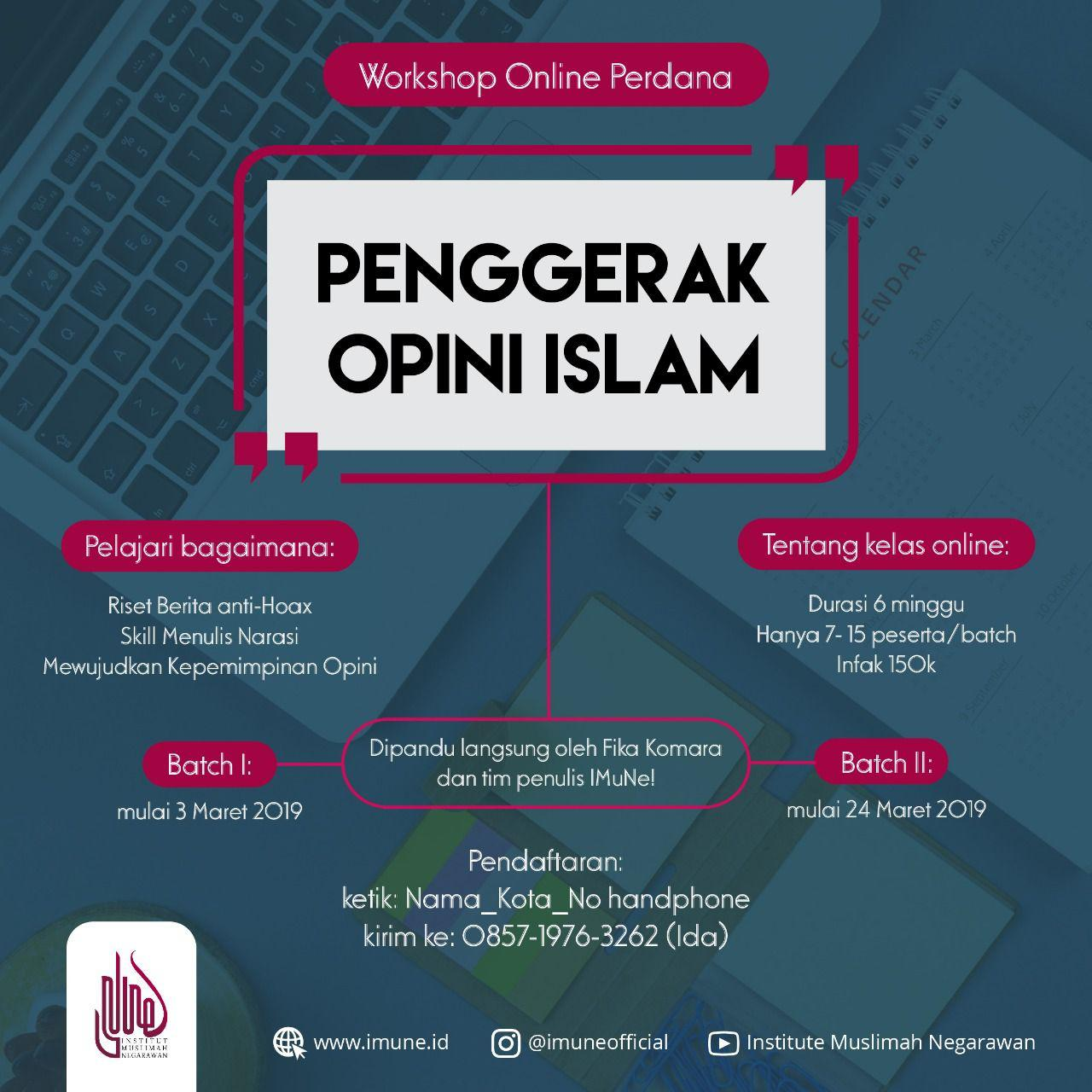 Workshop Online Perdana: Penggerak Opini Islam